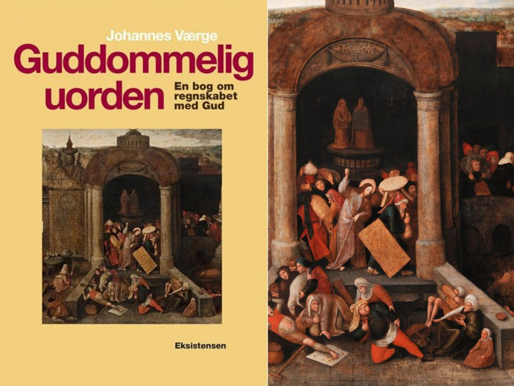 Guddommelig uorden – en bog om regnskabet med Gud af Johannes Værge, Eksistensen 2016, 160 sider. Johannes Aakjær Steenbuch anmelder.
