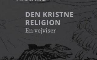 Retro-overvejelse: Er kristendommen en religion?