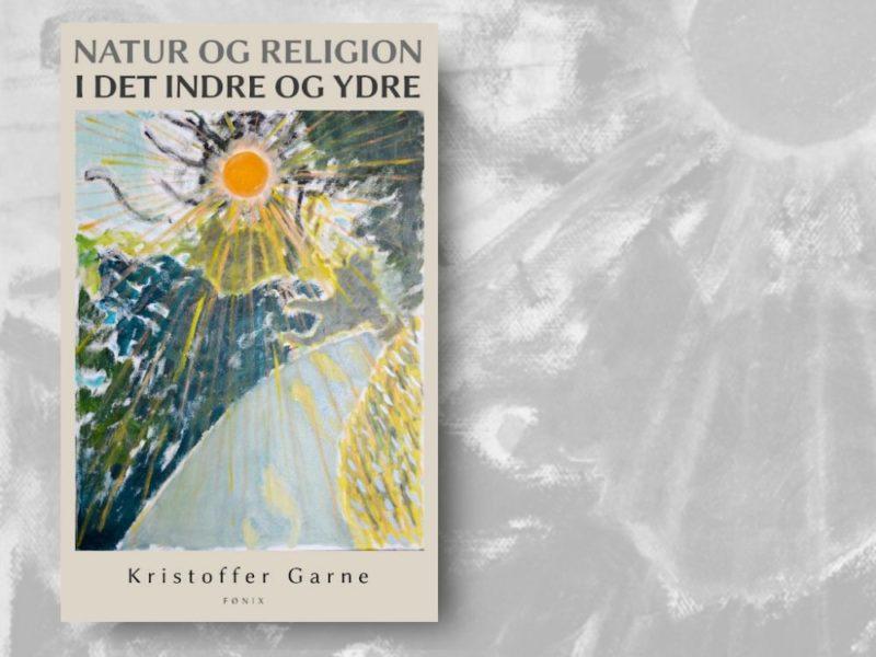 Et frugtbart forhold - anmeldelse af Natur og religion i det indre og ydre