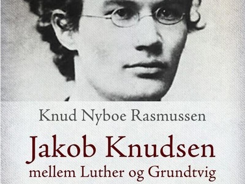 Jakob Knudsen mellem Luther og Grundtvig - anmeldelse