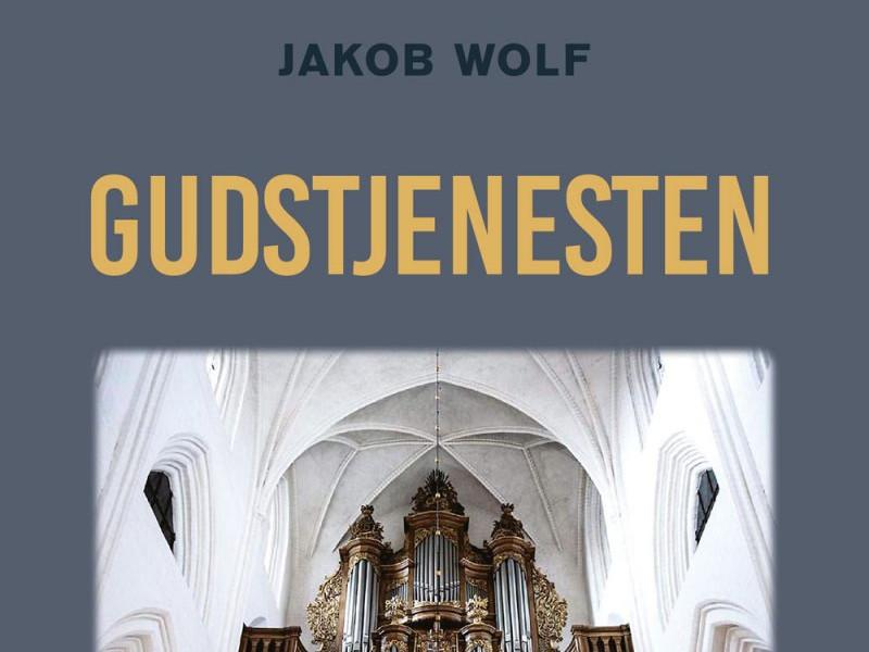 Anmeldelse af Jakob Wolf: Gudstjenesten. Fænomenologisk set